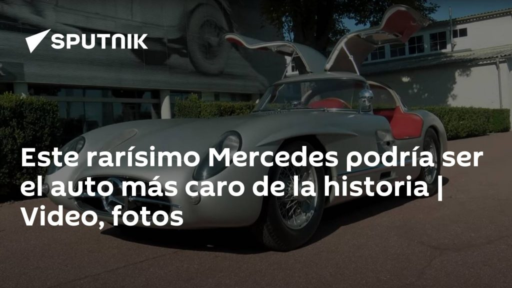 This extremely rare Mercedes may be the most expensive car in history    video, photos