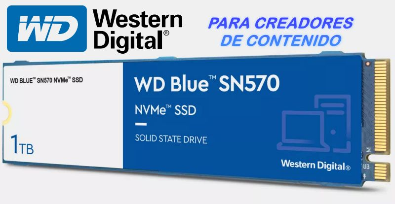 WD Blue SN570 NVMe, Solid State Drives for Content Creators